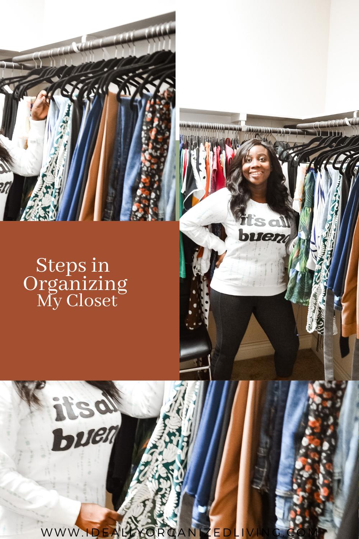 Steps in Organizing My Closet
